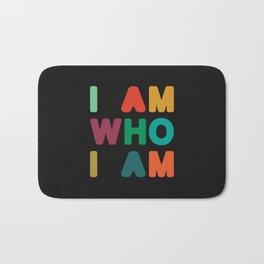 I am who I am Bath Mat