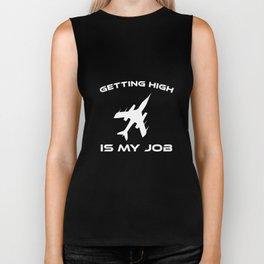Getting High is My Job Pilot Airline Aviation T-Shirt Biker Tank