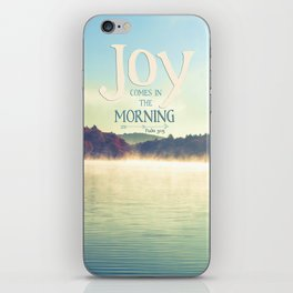 Joy Comes in The Morning iPhone Skin
