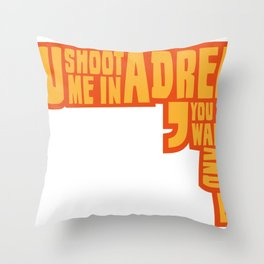 Shoot me in a dream Throw Pillow
