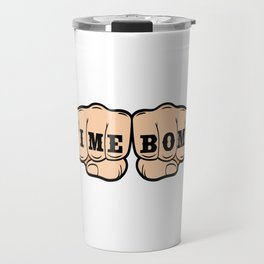 """A Bombing Tee For Bombers Saying """"Time Bomb"""" T-shirt Design Clock Fist Hands Punch Timer Blast Travel Mug"""