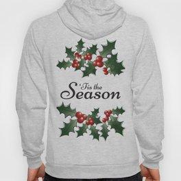 'Tis the Season Hoody