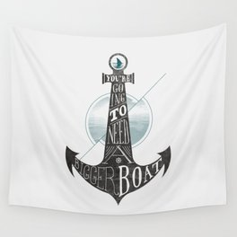 You're going to need a bigger boat Wall Tapestry