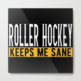 Roller Hockey Lovers Gift Idea Design Motif Metal Print