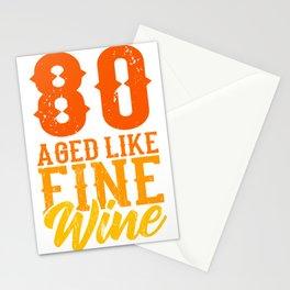 Aged Like Fine Wine 80th Birthday Gift Idea Stationery Cards