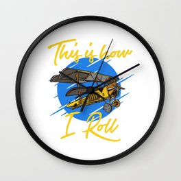 This IS How I Roll Airline Flying Captain Navigate Aviation High Plane Pilot Airplane T-shirt Design Wall Clock