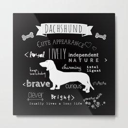 Dachshund black and white Metal Print