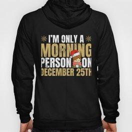Funny Christmas Morning Xmas  Hoody