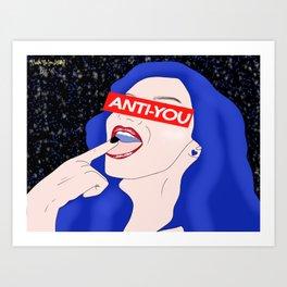 Anti-You Art Print