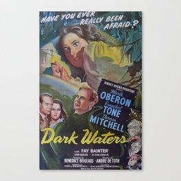 Dark Waters, vintage horror movie poster Canvas Print
