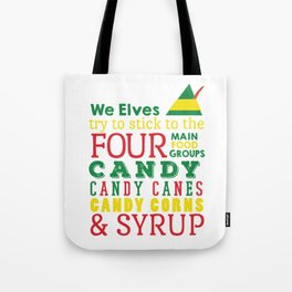 Elves food Groups - Elf the movie Tote Bag