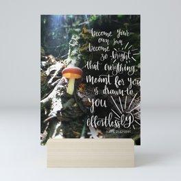 Become your own Sun Mini Art Print