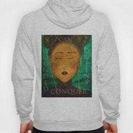 Wounded Queens Conquer Hoody