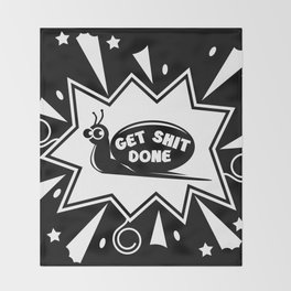 Get Shit Done Snail Throw Blanket
