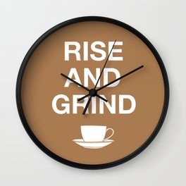 Rise and Grind Wall Clock