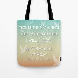 This is the Day that the Lord hath made Tote Bag