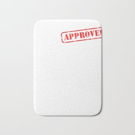 Doctorate Approved Doctor Gift Certificate Bath Mat
