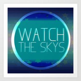 Watch The Skys Art Print