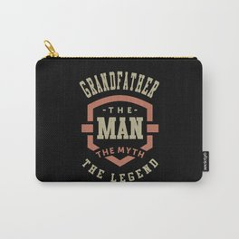 Grandfather The Myth The Legend Carry-All Pouch