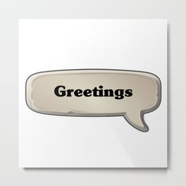 Greetings Emote Metal Print
