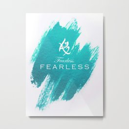 Fearless Metal Print