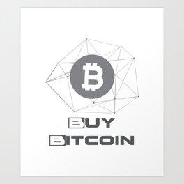 Buy Bitcoin Funny Art Print