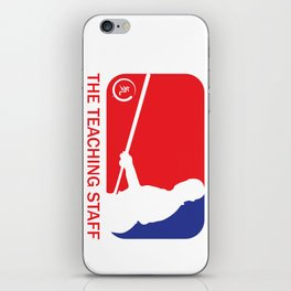 The Teaching Staff iPhone Skin