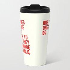 The Crazy Ones Travel Mug