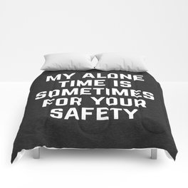 Alone Time Funny Quote Comforters