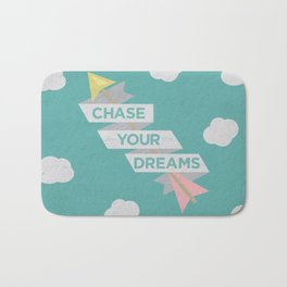 Chase Your Dreams Bath Mat
