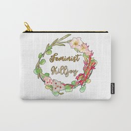 Feminist Killjoy - Floral Wreath Carry-All Pouch