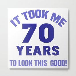 Funny 70th Birthday Metal Print