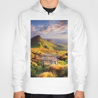 the mountains are calling Hoodies featuring Mountains Are Calling Travel Adventure by Rainbow Rules