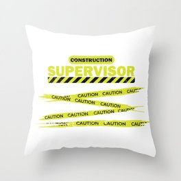 Construction Supervisor Work Safety Caution Gift Throw Pillow