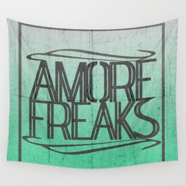 AMORE FREAKS Wall Tapestry