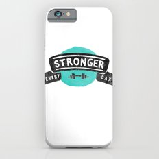 Stronger Every Day (dumbbell) iPhone 6 Slim Case