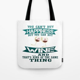 Wine is Happiness Tote Bag