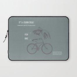 It's a Dunn Deal! Laptop Sleeve