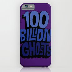 100 Billion Ghosts Slim Case iPhone 6s