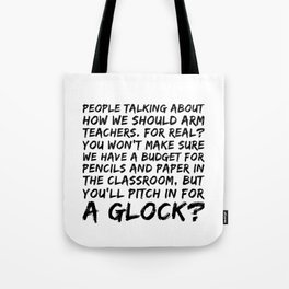 Keep The Classroom Safe Tote Bag