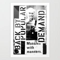 Muscles on Demand (B&W) Art Print