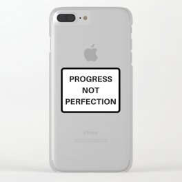 PROGRESS NOT PERFECTION Clear iPhone Case