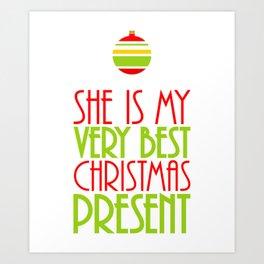 She is My Very Best Christmas Present Art Print