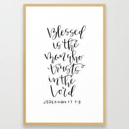 Jeremiah 17:7-8 Framed Art Print