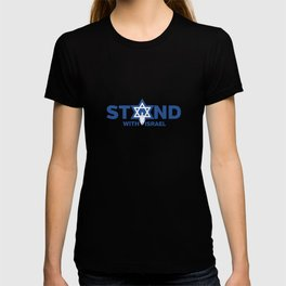 I Stand With Israel Star Of David Jewish Support Humor Cool Pun Design Gift T-shirt
