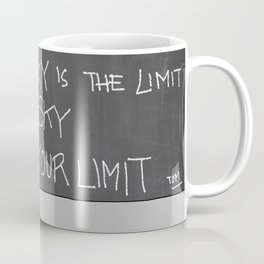 Your sky is your Limit Coffee Mug