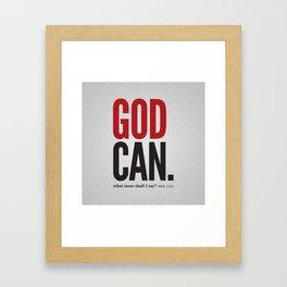 God Can Framed Art Print