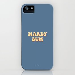 MARDY BUM iPhone Case