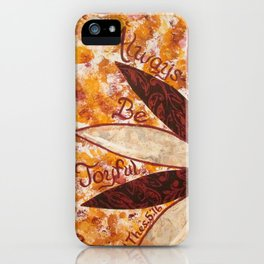 Always Be Joyfull iPhone Case