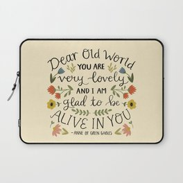 """Anne of Green Gables """"Dear Old World"""" Quote Laptop Sleeve"""